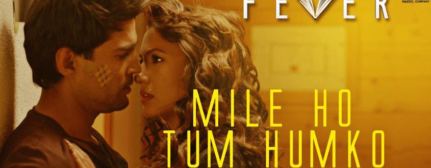 Mile Ho Tum Song Lyrics